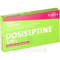 Dosiseptine 0,05 % S Appl Cut En Récipient Unidose 10unid/5ml à ANGLET